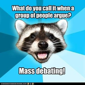What do you call it when a group of people argue?