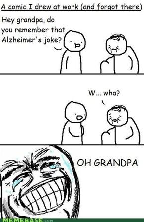 Grandpa's Hilarious