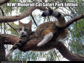 Monorail Cat Safari Park Edition