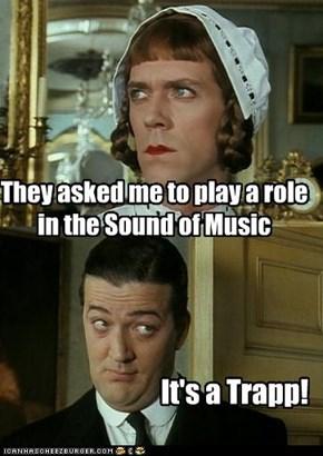 It's A Trapp!