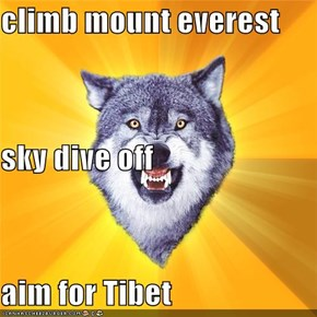 climb mount everest sky dive off aim for Tibet
