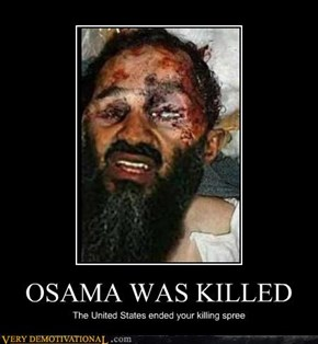 OSAMA WAS KILLED