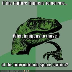 Philosoraptor: Heaven, We Have a Problem