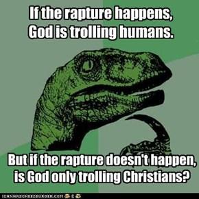 Philoso-RAPTURE: Troll God trolls the easiest targets