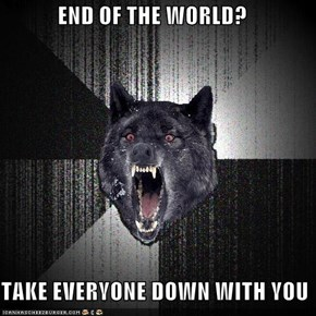 Insanity Wolf: You're Coming with Me