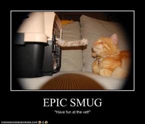 EPIC SMUG