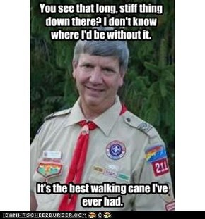 Creepy Scoutmaster: It's so very long and helpful