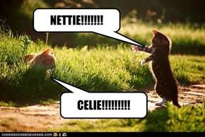 NETTIE!!!!!!!