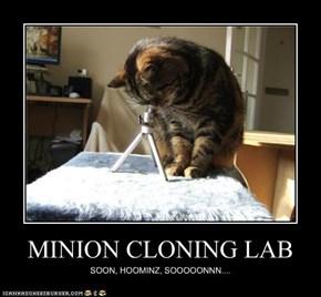 MINION CLONING LAB