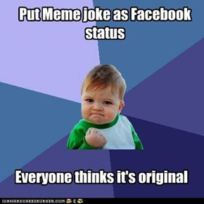 Put Meme joke as Facebook status