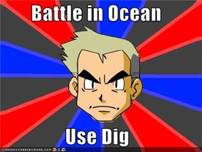Battle in Ocean  Use Dig