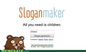 Pedo Bear's Slogan