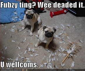 Fubzy ting?