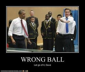 WRONG BALL