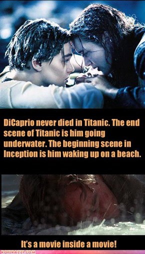 Titanic And Inception: Mind=BLOWN