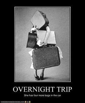 OVERNIGHT TRIP