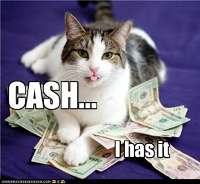 CASH...