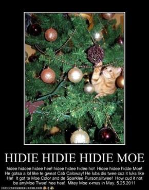HIDIE HIDIE HIDIE MOE