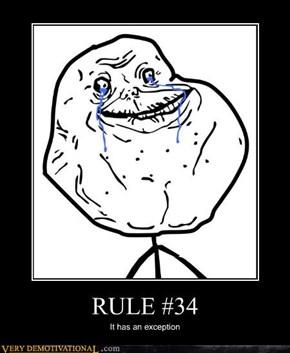 RULE #34