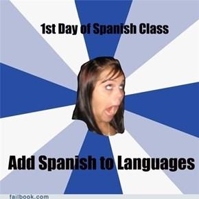Annoying Facebook Girl Habla Español
