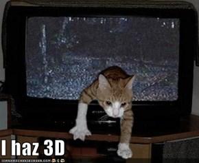 I haz 3D