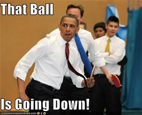 That Ball  Is Going Down!
