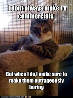 no the most interesting commercials