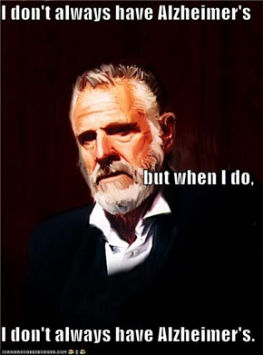 The Most Interesting Man... Somewhere