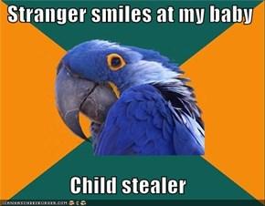 Stranger smiles at my baby  Child stealer