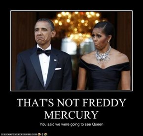 THAT'S NOT FREDDY MERCURY