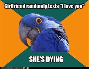 "Girlfriend randomly texts ""I love you"""