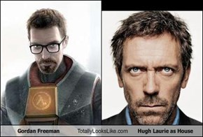 Gordan Freeman Totally Looks Like Hugh Laurie as House