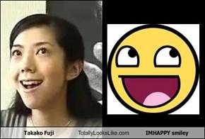 Takako Fuji Totally Looks Like IMHAPPY smiley