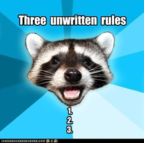 Three unwritten rules