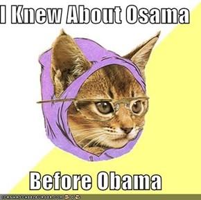 I Knew About Osama  Before Obama