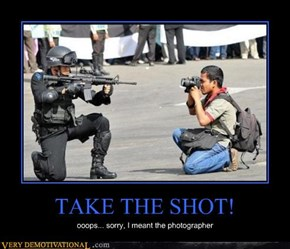 TAKE THE SHOT!