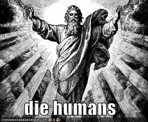 die humans