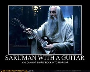 SARUMAN WITH A GUITAR