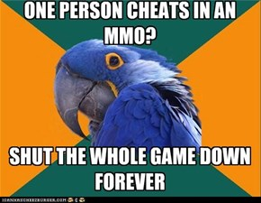 ONE PERSON CHEATS IN AN MMO?