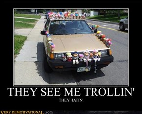 THEY SEE ME TROLLIN'