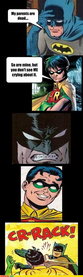 Robin is So Insensitive...