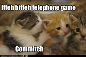 Itteh bitteh telephone game