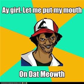Dat Ash: Know'm Sayin'??