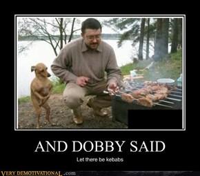 AND DOBBY SAID