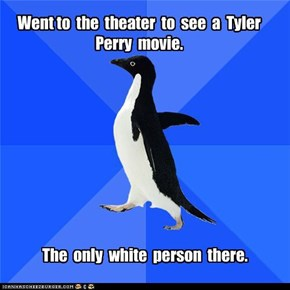 Socially Akward Penguin: Tyler Perry
