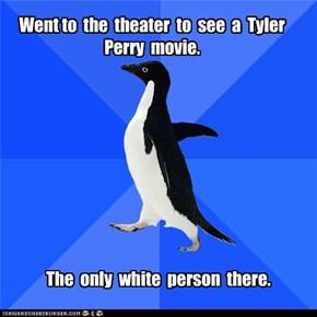Socially Akward Penguin: Tyler Perry