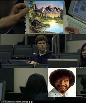 Bob Ross did that with an orange crayon