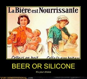 BEER OR SILICONE