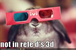 not in rele d's 3d