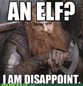 Elf - Dwarf hate.